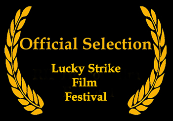 Lucky Strike Films Festival Laurel